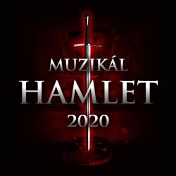 HAMLET – muzikál