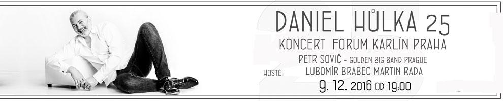 DANIEL HŮLKA 25!