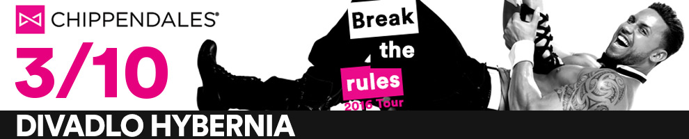 CHIPPENDALES 2016<br>Break The Rules