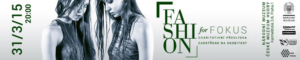 FASHION FOR FOKUS EXKLUZIVNĚ NA TICKETPORTAL.CZ
